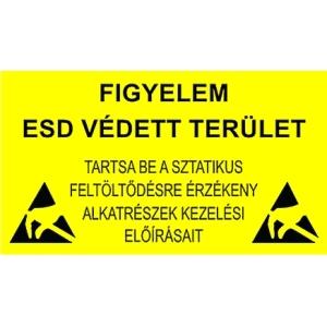 "Hoiatuskleeps PVC RIGID SIGN ""FIGYELEM ESD VEDETT TERULET"" - 600 x 300mm"